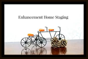Enhancement home staging